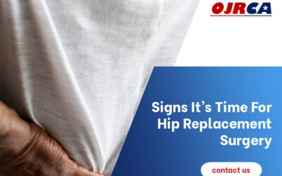 Eight Signs It's Time for Hip Replacement Surgery