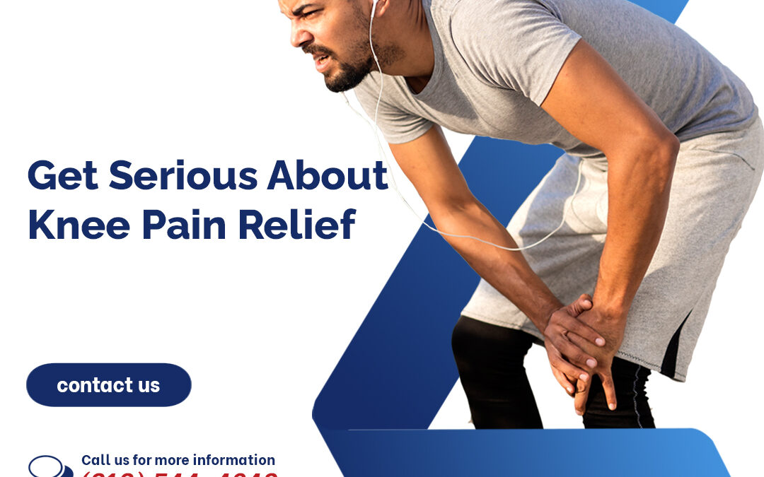 Get Serious About Knee Pain Relief