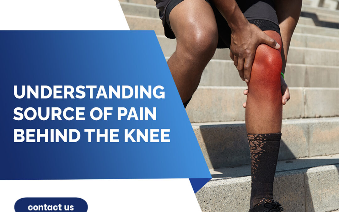 Understanding The Sources of Pain Behind the Knee