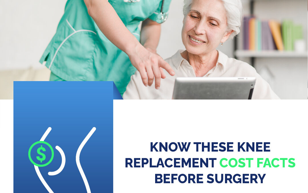 Know These Knee Replacement Cost Facts Before Surgery